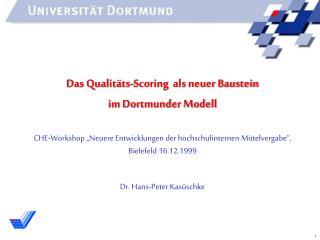Das Qualitäts-Scoring  als neuer Baustein  im Dortmunder Modell