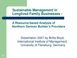 Sustainable Management in Longlived Family Businesses -