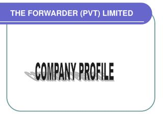 THE FORWARDER (PVT) LIMITED