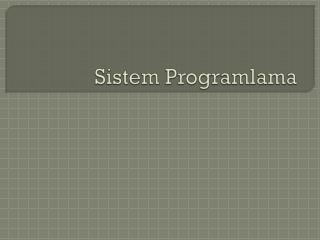 Sistem Programlama