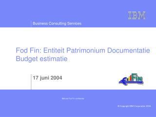Fod Fin: Entiteit Patrimonium Documentatie Budget estimatie