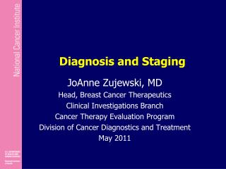 Diagnosis and Staging