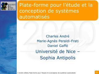 Plate-forme pour l'étude et la conception de systèmes automatisés