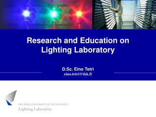 Research and Education on  Lighting Laboratory