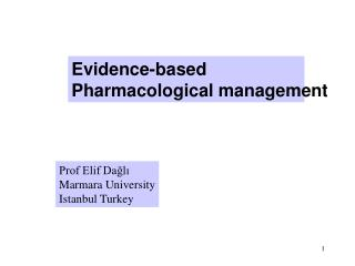 Evidence-based  Pharmacological management