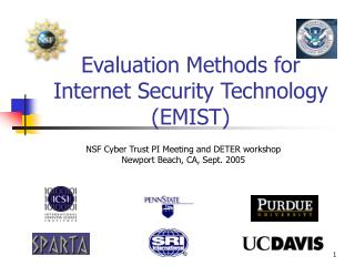 Evaluation Methods for Internet Security Technology EMIST