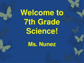 Welcome to  7th Grade Science!