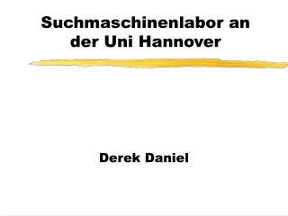 Suchmaschinenlabor an der Uni Hannover