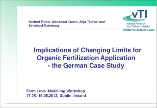 Implications of Changing Limits for Organic Fertilization Application  - the German Case Study