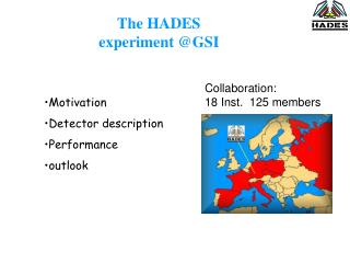 The  HADES experiment @GSI