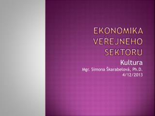 Ekonomika ve?ejn�ho sektoru