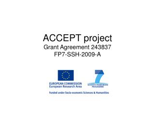 ACCEPT project Grant Agreement 243837 FP7-SSH-2009-A