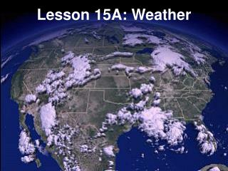 Lesson 15A: Weather