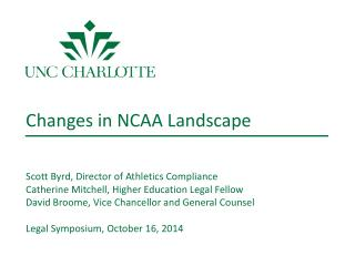 New NCAA Governance Structure  Scott Byrd, Director of Athletics Compliance