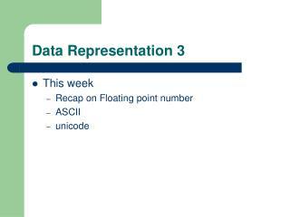 Data Representation 3