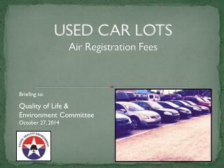 USED CAR LOTS Air Registration Fees