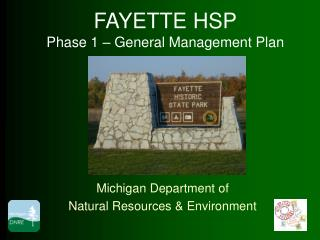 FAYETTE HSP Phase 1 – General Management Plan
