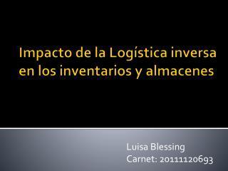 Impacto de la Logística inversa en los  inventarios  y almacenes