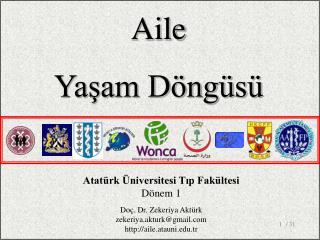 Atatürk Üniversitesi Tıp Fakültesi Dönem 1