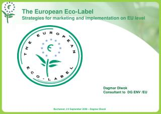 The European Eco-Label Strategies for marketing and implementation on EU level
