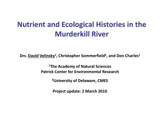 Nutrient and Ecological Histories in the Murderkill River