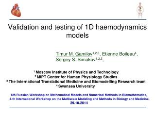 Validation and testing of 1D  haemodynamics  models