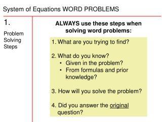 1.   Problem Solving Steps
