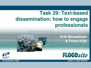 Task 29: Text-based dissemination: how to engage professionals