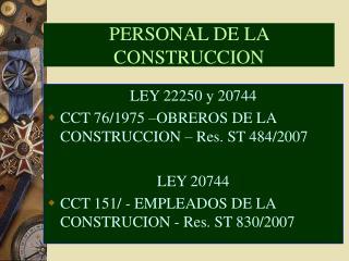 PERSONAL DE LA CONSTRUCCION