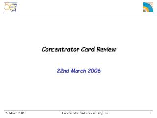 Concentrator Card Review