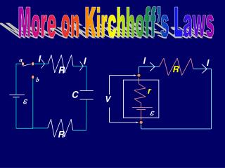 More on Kirchhoff's Laws