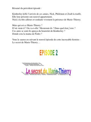 EPISODE 2 Le secret de Marie-Thierry