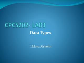 CPCS202- LAB3