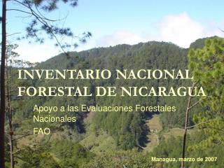 INVENTARIO NACIONAL FORESTAL DE NICARAGUA