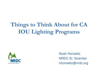 Things to Think About for CA IOU Lighting Programs