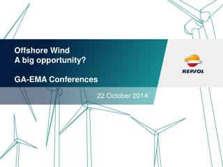 Offshore Wind A  big opportunity ? GA-EMA  Conferences