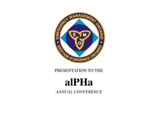 PRESENTATION TO THE  alPHa ANNUAL CONFERENCE