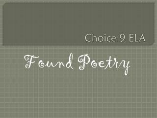 Choice 9 ELA