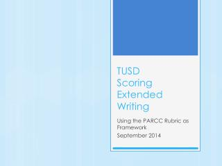 TUSD Scoring Extended Writing