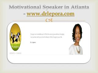 Motivational Speaker in Atlanta - www.drlepora.com
