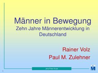 Männer in Bewegung Zehn Jahre Männerentwicklung in Deutschland