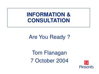 INFORMATION & CONSULTATION