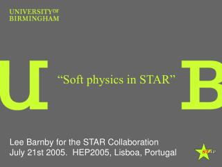 """Soft physics in STAR"""