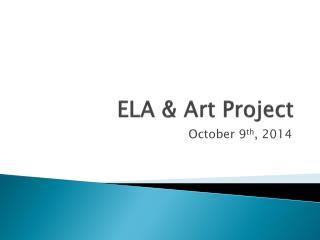 ELA & Art Project