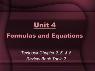 Unit 4 Formulas and Equations