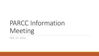 PARCC Information Meeting