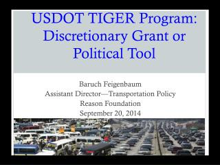 USDOT TIGER Program: Discretionary Grant or Political Tool