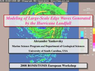 Modeling of Large-Scale Edge Waves Generated by the Hurricane Landfall