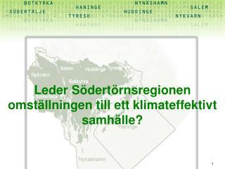 Leder Södertörnsregionen omställningen till ett klimateffektivt samhälle?