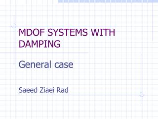 MDOF SYSTEMS WITH DAMPING
